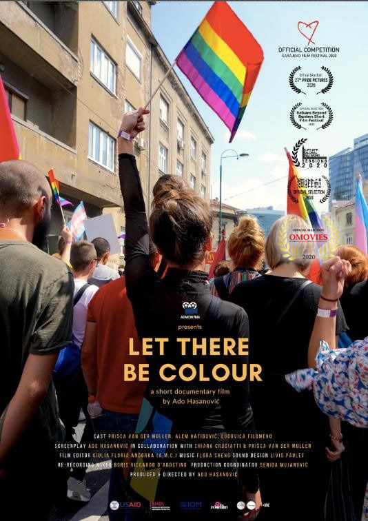 Let There be colour – Director  Ado Hasanović 21 DEC