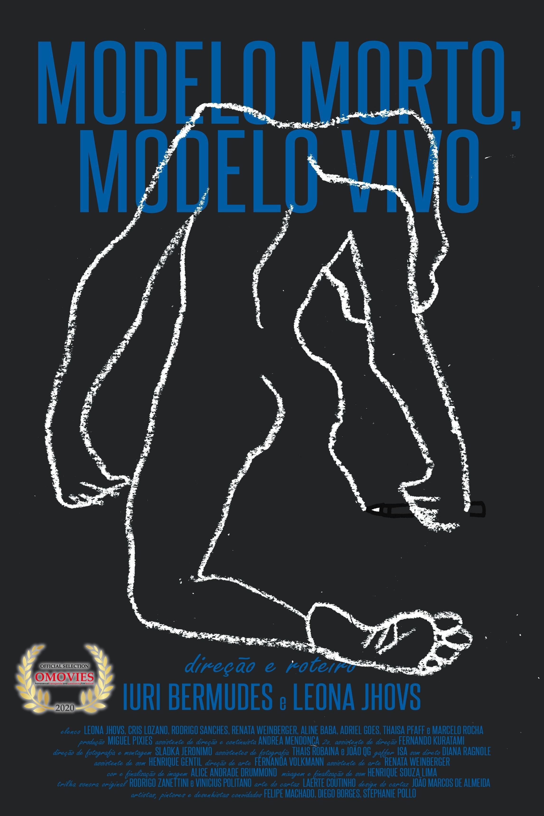 Modelo Morto, Modelo Vivo – DirectorLuri Bermudes – Leona Jhovs Dec 22