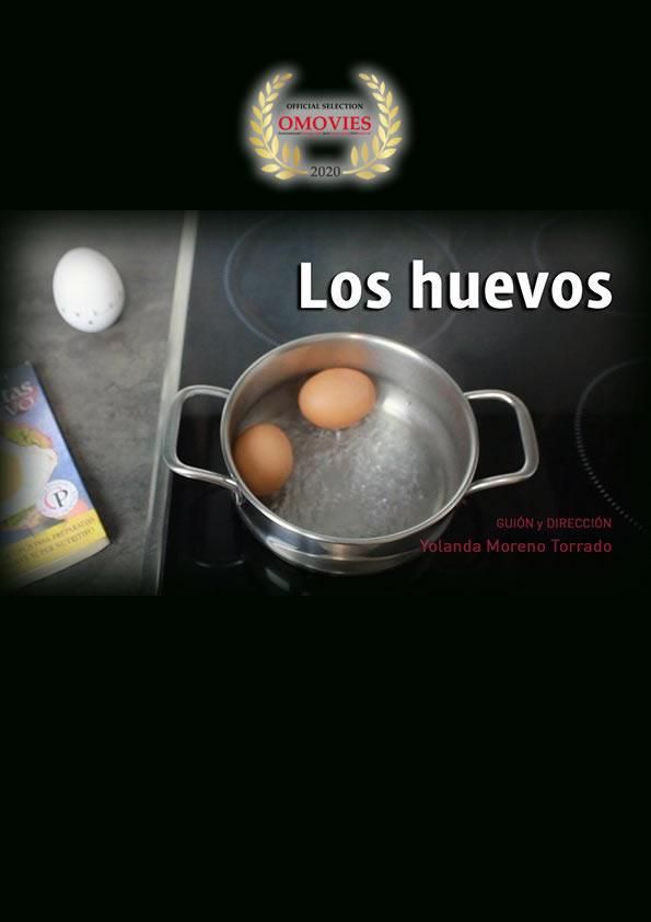 Los Huevos – DirectorYolanda Moreno Torrado 20 DEC