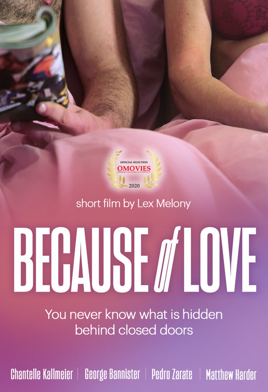 Because of Love – Director  Lex Melony Dec 24