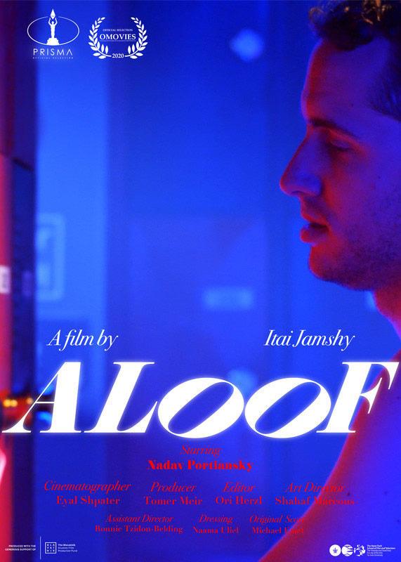 Aloof – DirectorItai Jamshy 21 DEC